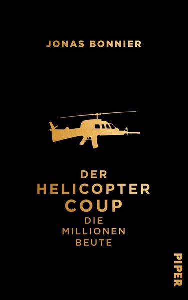 Buchcover von Der Helicopter Coup