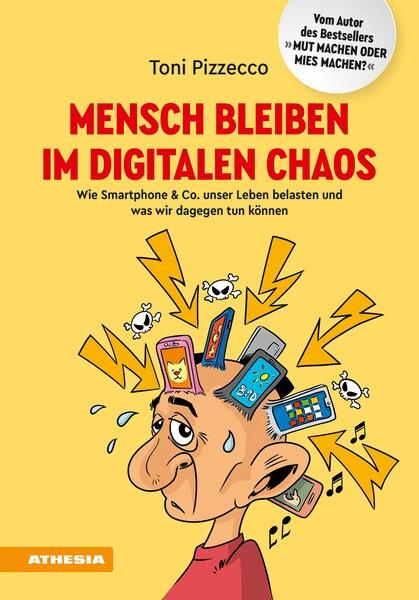 Buchcover von Mensch bleiben im digitalen Chaos