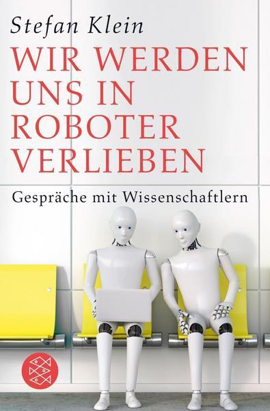 Buchcover von Wir werden uns in Roboter verlieben